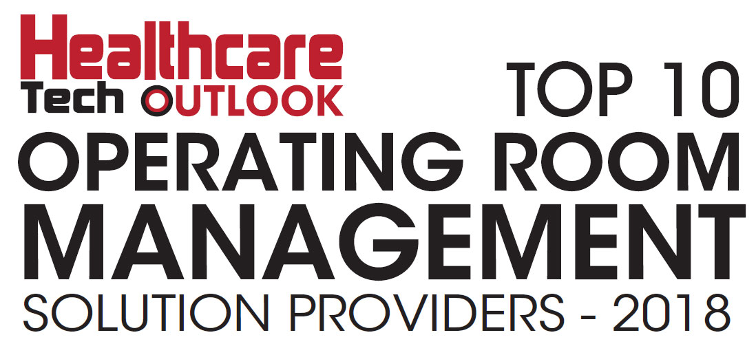 Top 10 Operating Room Management Solution Providers - 2018